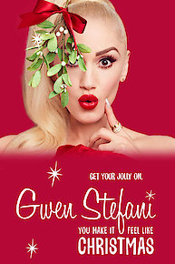 Gwen Stefani's You Make It Feel Like Christmas