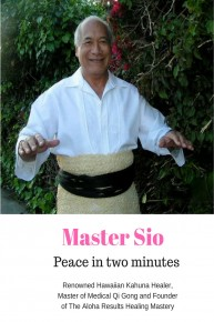 Peace in 2 Minutes Meditation with Master Sio