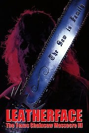Leatherface: The Texas Chainsaw Massacre III
