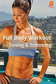 Full Body Workout for Toning & Trimming