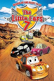 The Little Cars 7 - Revved Up and Ready to Go