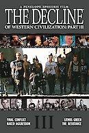 The Decline of Western Civilization III