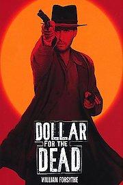 Dollar for the Dead