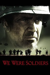Watch We Were Soldiers Online Full Movie From 2002 Yidio