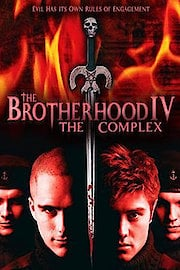 The Brotherhood IV