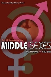 Middle Sexes: Redefining He and She