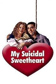My Suicidal Sweetheart
