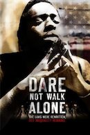 Dare Not Walk Alone