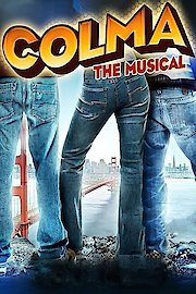 Colma The Musical