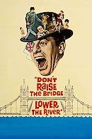 Don't Raise the Bridge, Lower the River