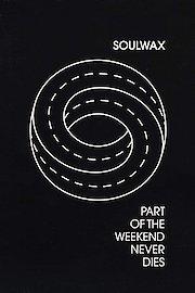 Part of the Weekend Never Dies