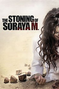 Watch The Stoning Of Soraya M Online 2008 Movie Yidio