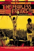 The Flaming Lips: The Fearless Freaks