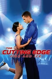 The Cutting Edge 4: Fire & Ice