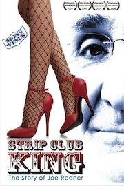 Strip Club King: The Story of Joe Redner