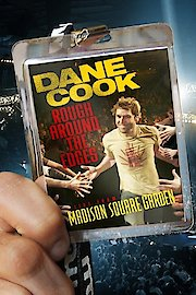 Dane Cook: Rough Around the Edges: Live from Madison Square Garden