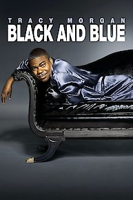 Tracy Morgan: Black and Blue