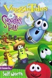 VeggieTales: A Snoodles Tale