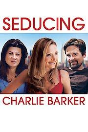 Seducing Charlie Barker