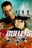Six Bullets