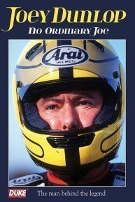 Joey Dunlop - No Ordinary Joe