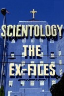 Scientology - The ex Files