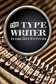 The Typewriter - In the 21st Century