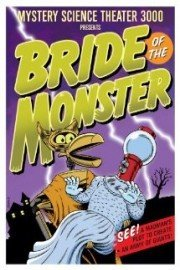 Mystery Science Theater 3000: Bride of the Monster