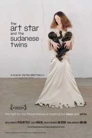 Art Star And The Sudanese Twins