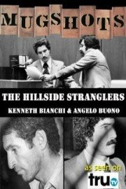 Mugshots: Kenneth Bianchi & Angelo Buono - The Hillside Stranglers