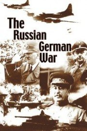 The Russian German War Vol 2