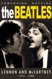 Beatles - Composing Outside The Beatles: Lennon & McCartney