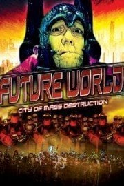 Future World: City of Mass Destruction