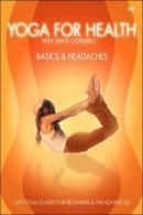 Yoga For Health - Basics/ Headaches