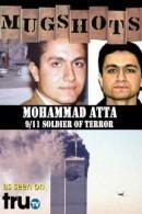 Mugshots: Mohammed Atta - 9/11 Soldier of Terror