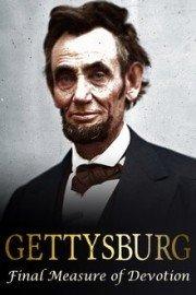 Gettysburg: Final Measure of Devotion
