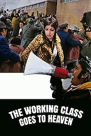 The Working Class Goes to Heaven