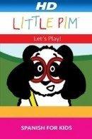 Little Pim: Let's Play - Spanish For Kids