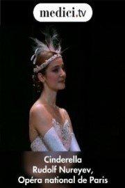 Cinderella - Rudolf Nureyev, Opera national de Paris