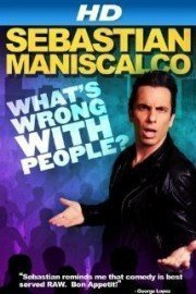 Sebastian Maniscalco: What's Wrong with People