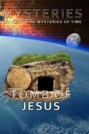 Mysteries: Tomb of Jesus