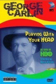 George Carlin: Playing with Your Head