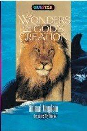 Wonders of God's Creations: Animal Kingdom