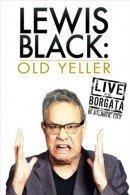 Lewis Black: Old Yeller - Live At the Borgata In Atlantic City