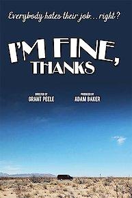 I'm Fine, Thanks