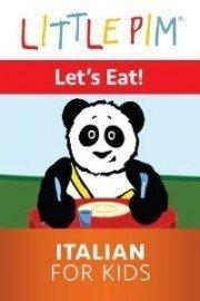 Little Pim: Let's Eat! - Italian for Kids