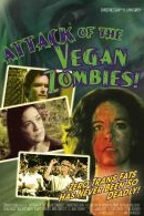 Attack of the Vegan Zombies