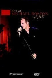 Best of Michael Bolton Live