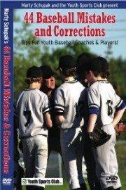 Baseball Coaching: 44 Baseball Mistakes and Corrections