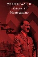 World War II - Episode 11 - Montecassino
